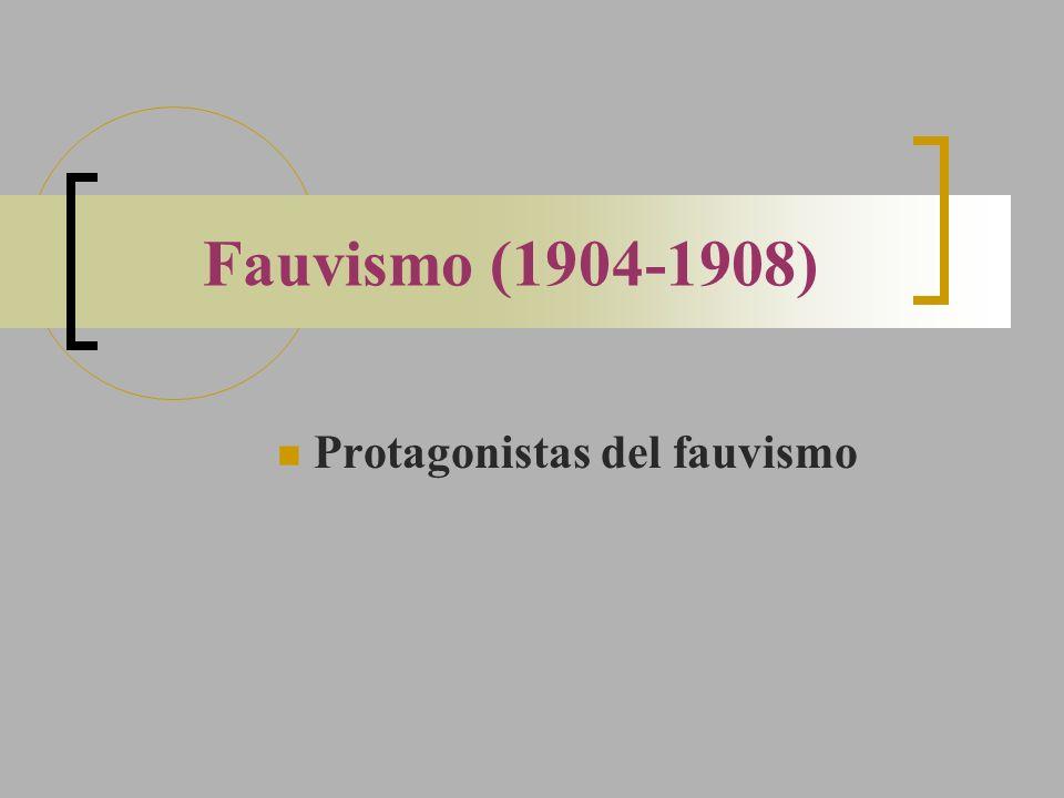 Protagonistas del fauvismo