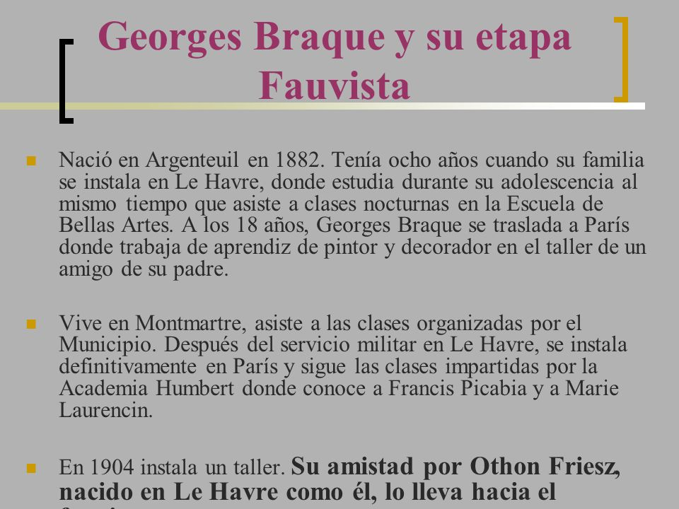 Georges Braque y su etapa Fauvista