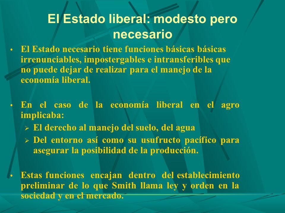 El Estado liberal: modesto pero necesario