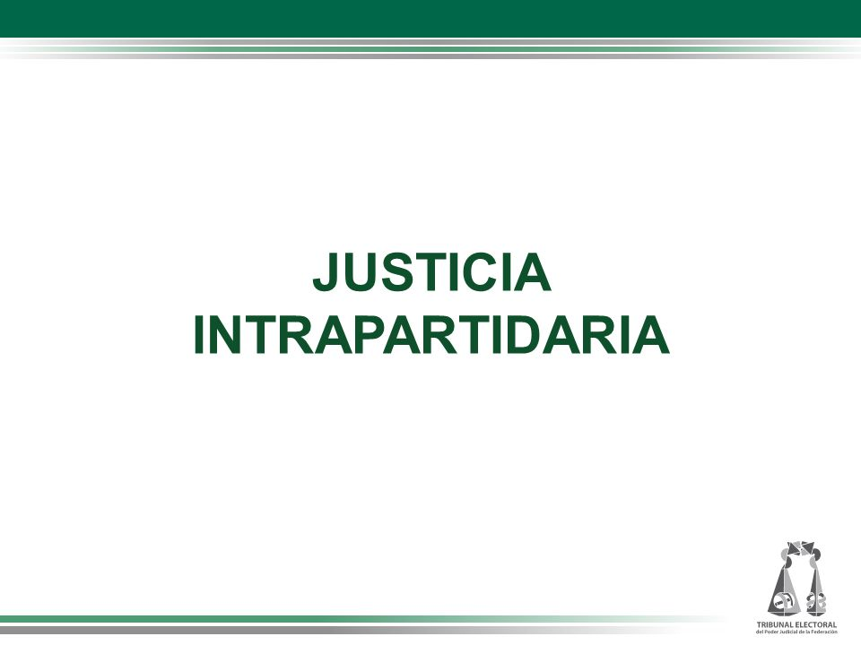 JUSTICIA INTRAPARTIDARIA
