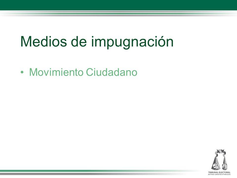 Medios de impugnación Movimiento Ciudadano