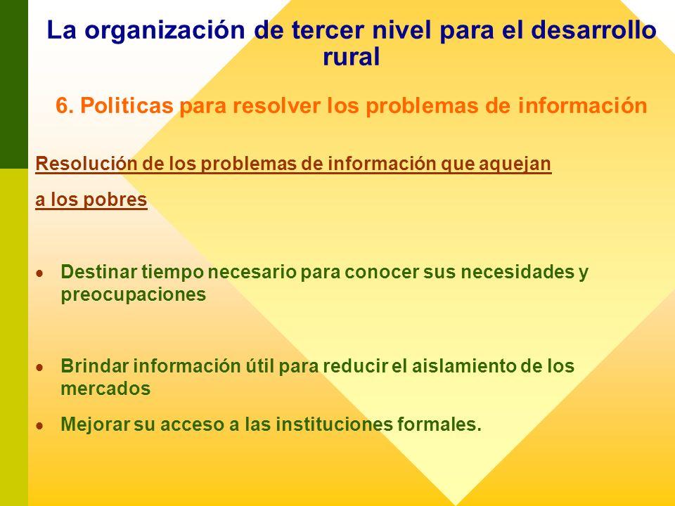 La organización de tercer nivel para el desarrollo rural 6