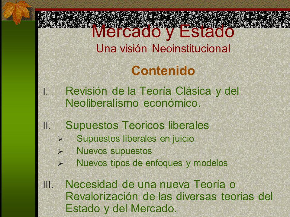 Mercado y Estado Una visión Neoinstitucional