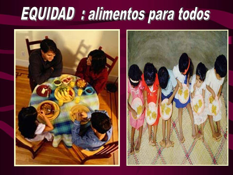 EQUIDAD : alimentos para todos