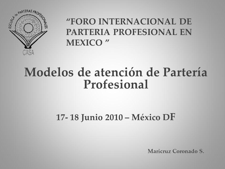 FORO INTERNACIONAL DE PARTERIA PROFESIONAL EN MEXICO