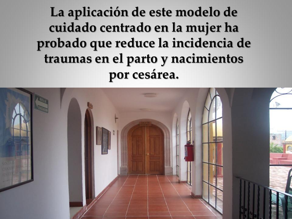 La aplicación de este modelo de cuidado centrado en la mujer ha probado que reduce la incidencia de traumas en el parto y nacimientos por cesárea.