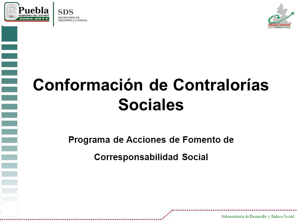 Conformación de Contralorías Sociales Programa de Acciones de Fomento de Corresponsabilidad Social