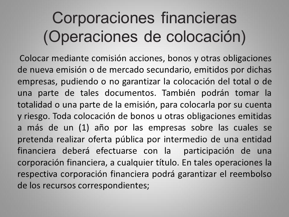 Corporaciones financieras (Operaciones de colocación)