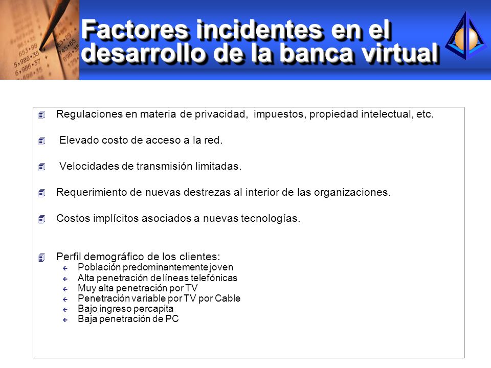 Factores incidentes en el desarrollo de la banca virtual