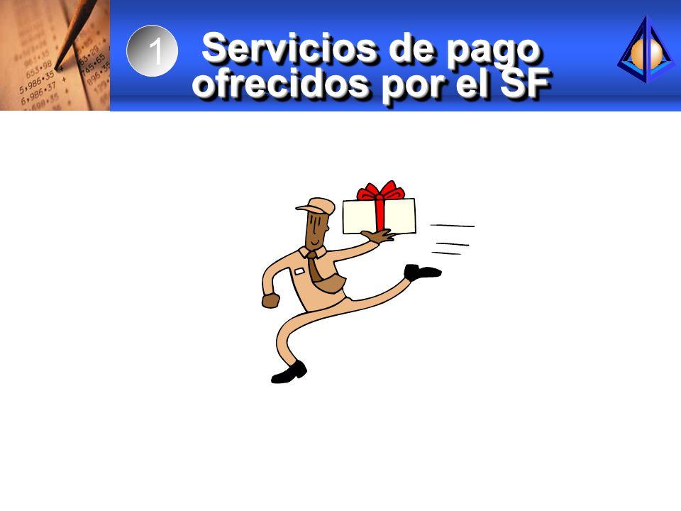 Servicios de pago ofrecidos por el SF