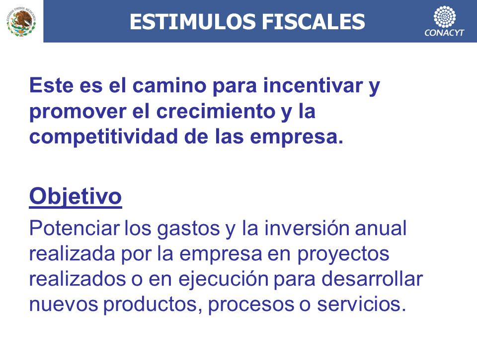 ESTIMULOS FISCALES Este es el camino para incentivar y promover el crecimiento y la competitividad de las empresa.