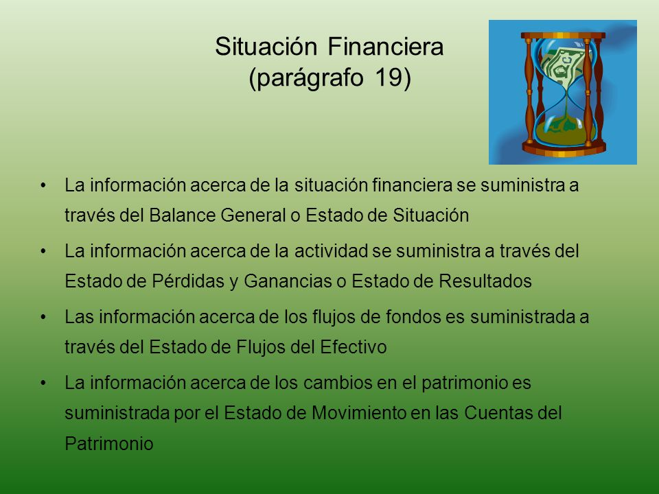 Situación Financiera (parágrafo 19)