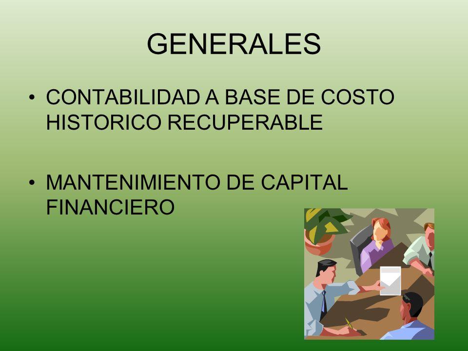 GENERALES CONTABILIDAD A BASE DE COSTO HISTORICO RECUPERABLE
