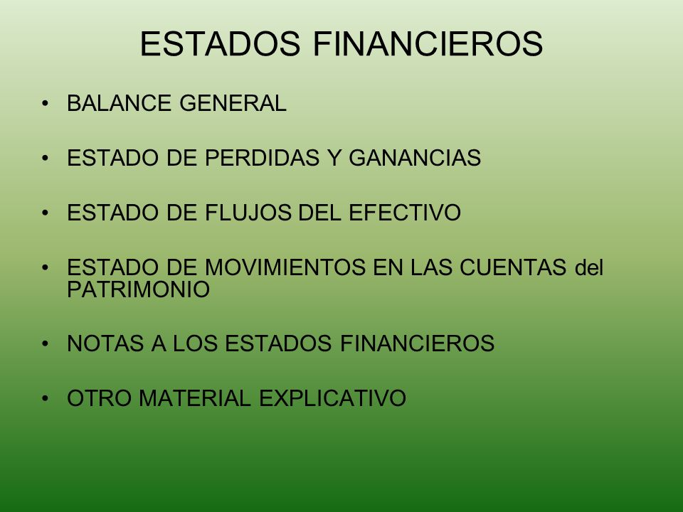 ESTADOS FINANCIEROS BALANCE GENERAL ESTADO DE PERDIDAS Y GANANCIAS