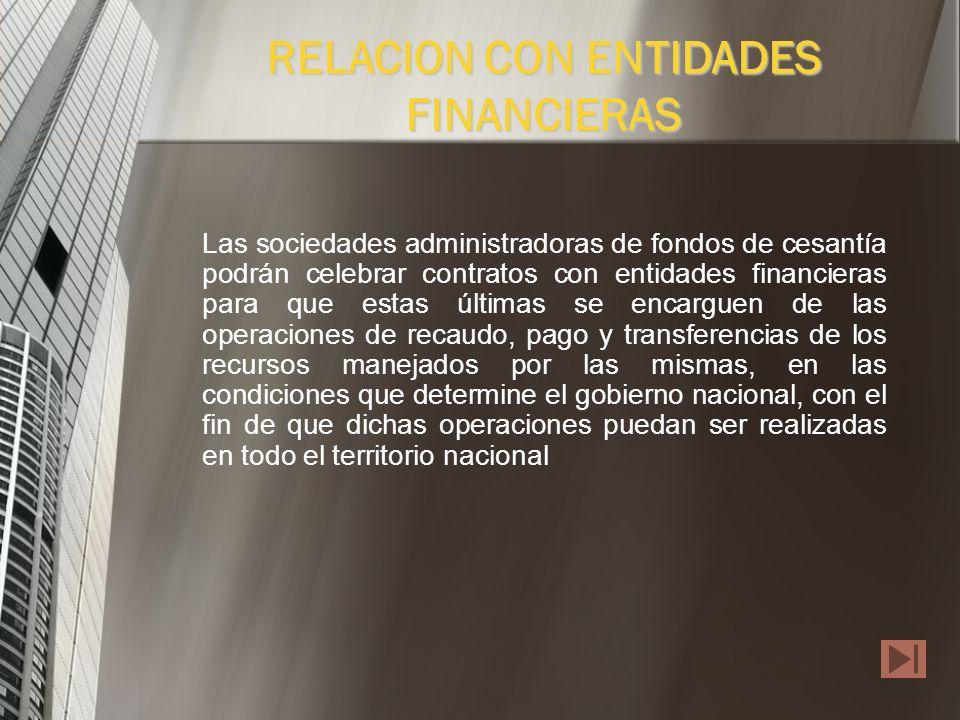 RELACION CON ENTIDADES FINANCIERAS