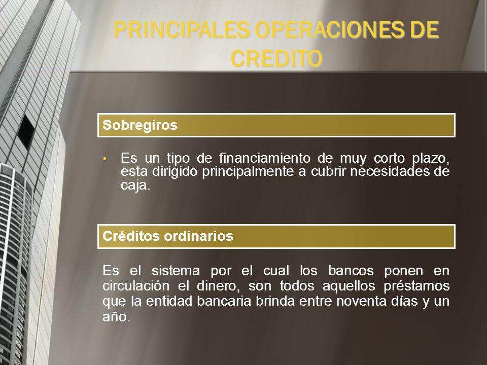 PRINCIPALES OPERACIONES DE CREDITO