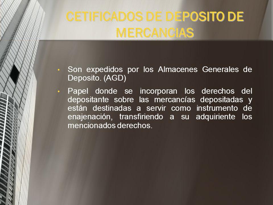 CETIFICADOS DE DEPOSITO DE MERCANCIAS
