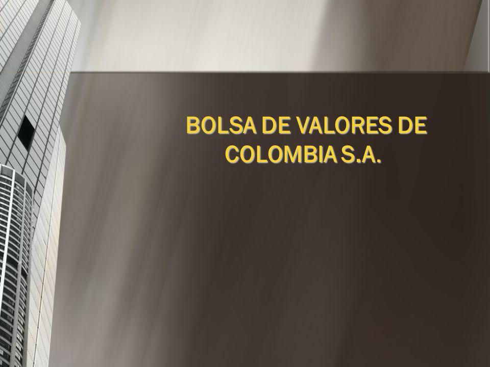 BOLSA DE VALORES DE COLOMBIA S.A.