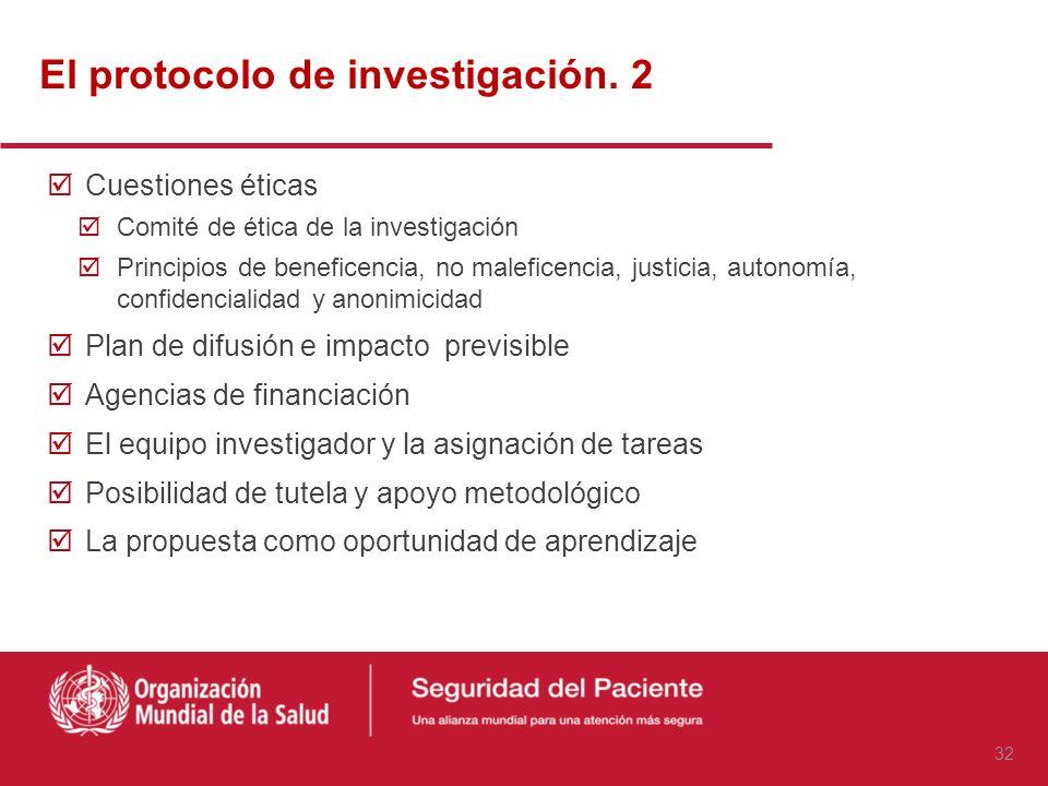 El protocolo de investigación. 2