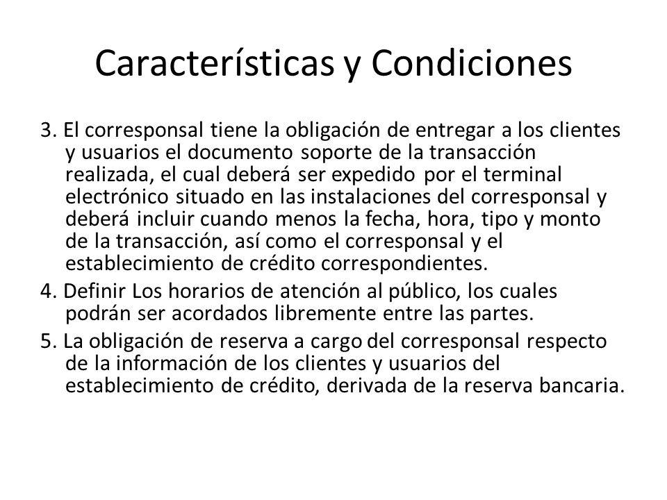Características y Condiciones