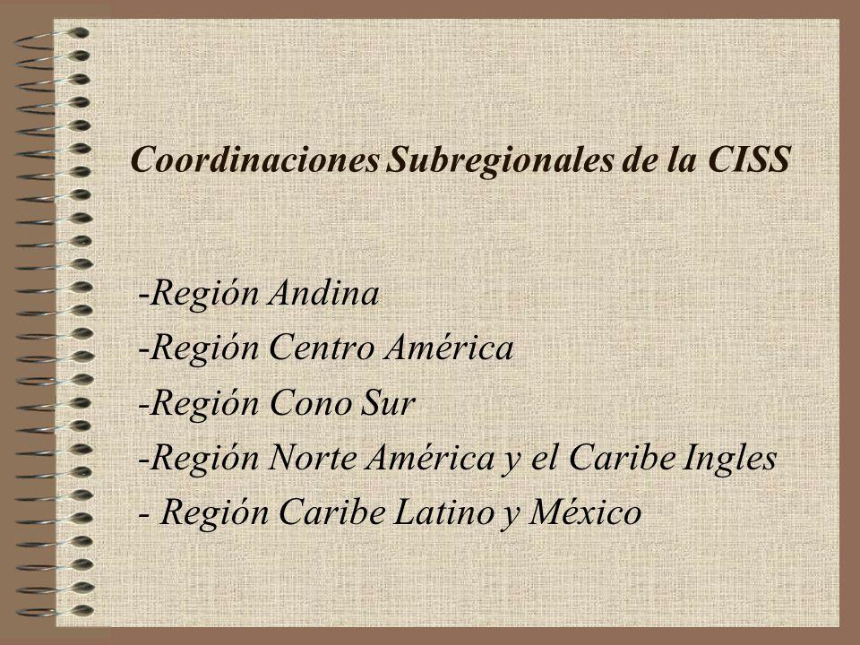 Coordinaciones Subregionales de la CISS