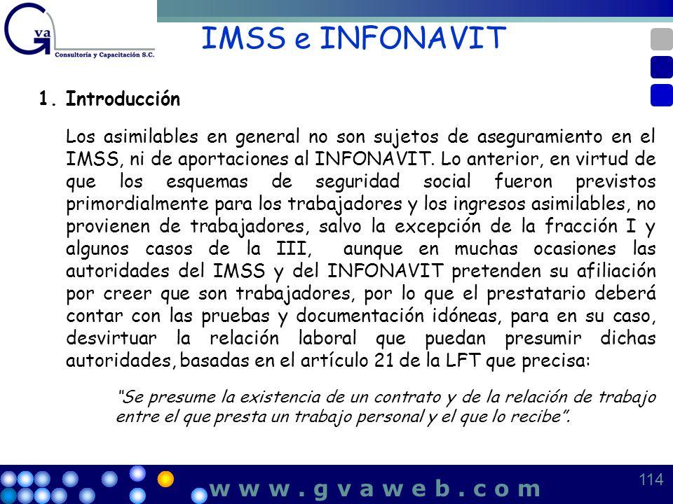 IMSS e INFONAVIT w w w . g v a w e b . c o m 1. Introducción