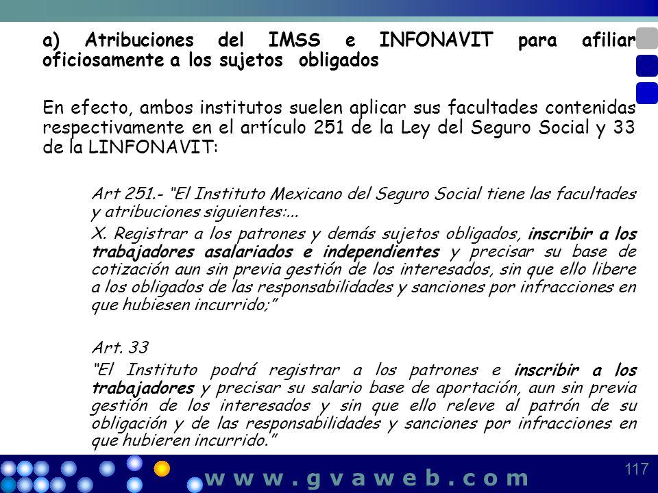 a) Atribuciones del IMSS e INFONAVIT para afiliar oficiosamente a los sujetos obligados