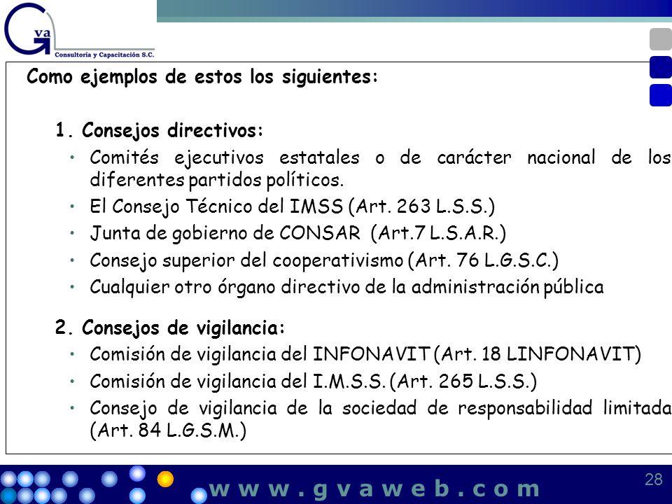 w w w . g v a w e b . c o m Como ejemplos de estos los siguientes: