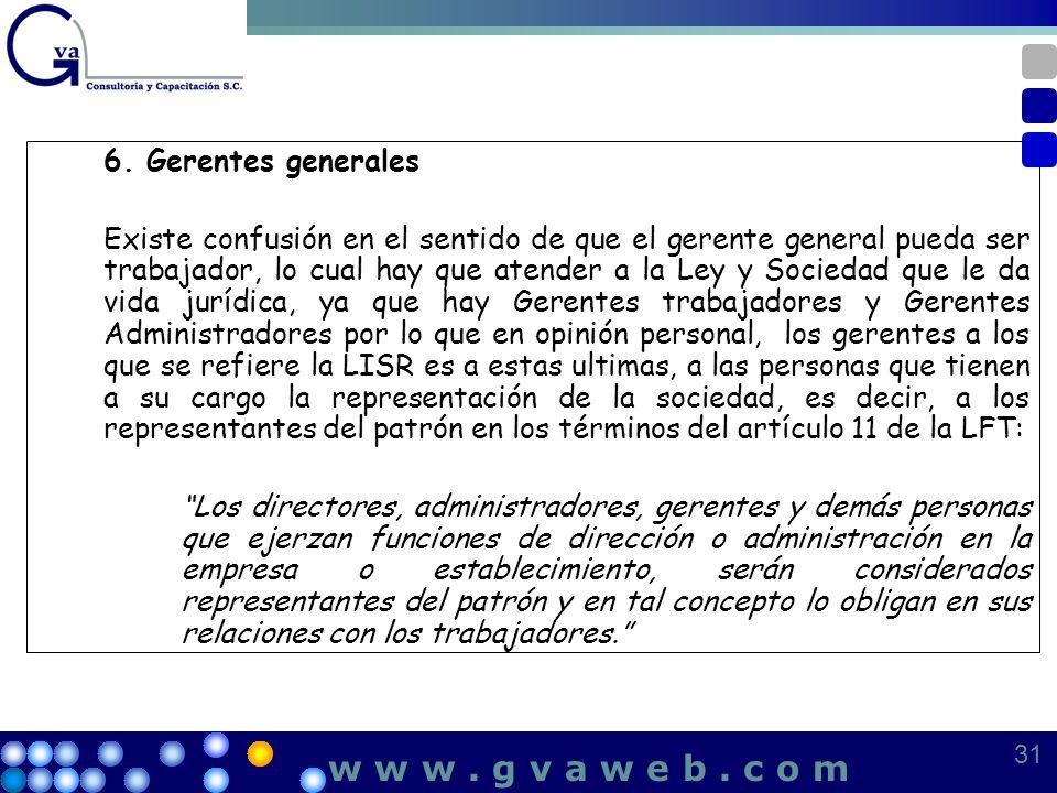 w w w . g v a w e b . c o m 6. Gerentes generales