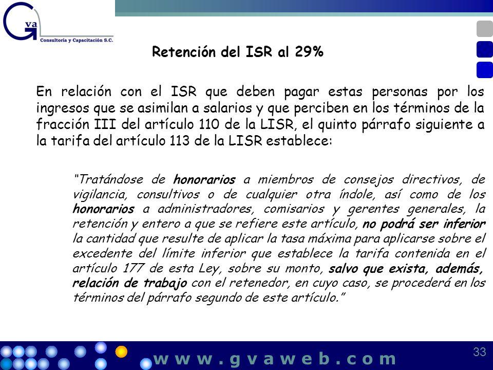 w w w . g v a w e b . c o m Retención del ISR al 29%