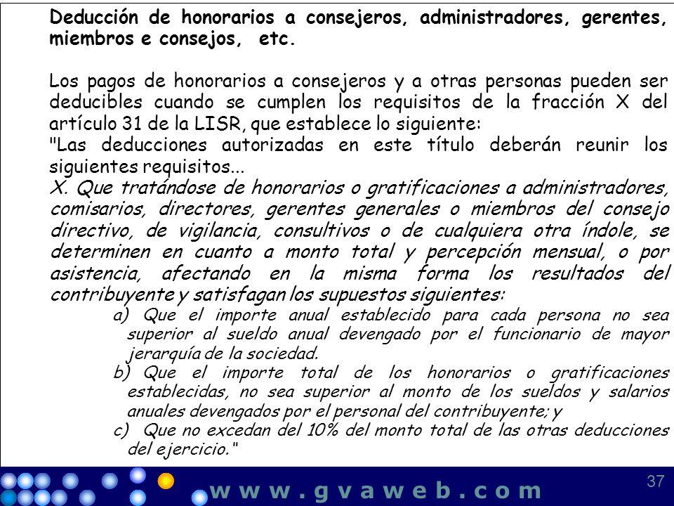Deducción de honorarios a consejeros, administradores, gerentes, miembros e consejos, etc.