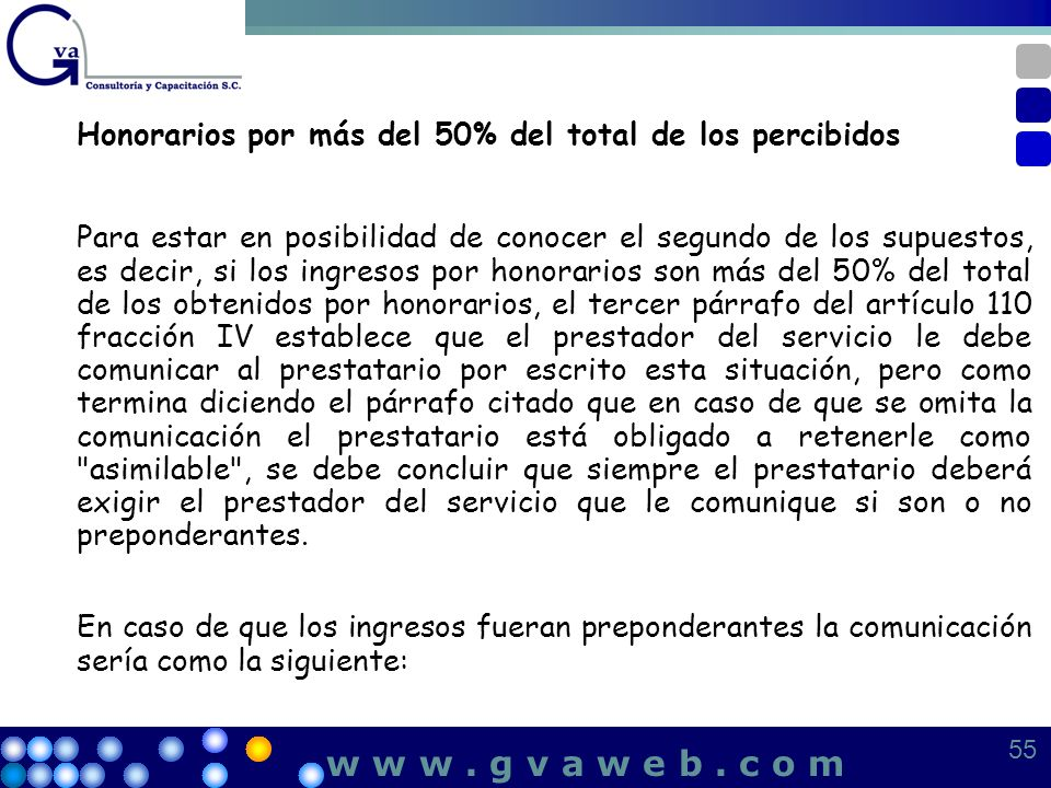 Honorarios por más del 50% del total de los percibidos