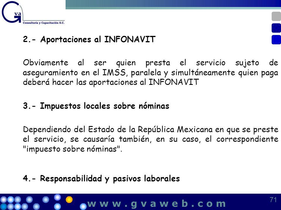 w w w . g v a w e b . c o m 2.- Aportaciones al INFONAVIT