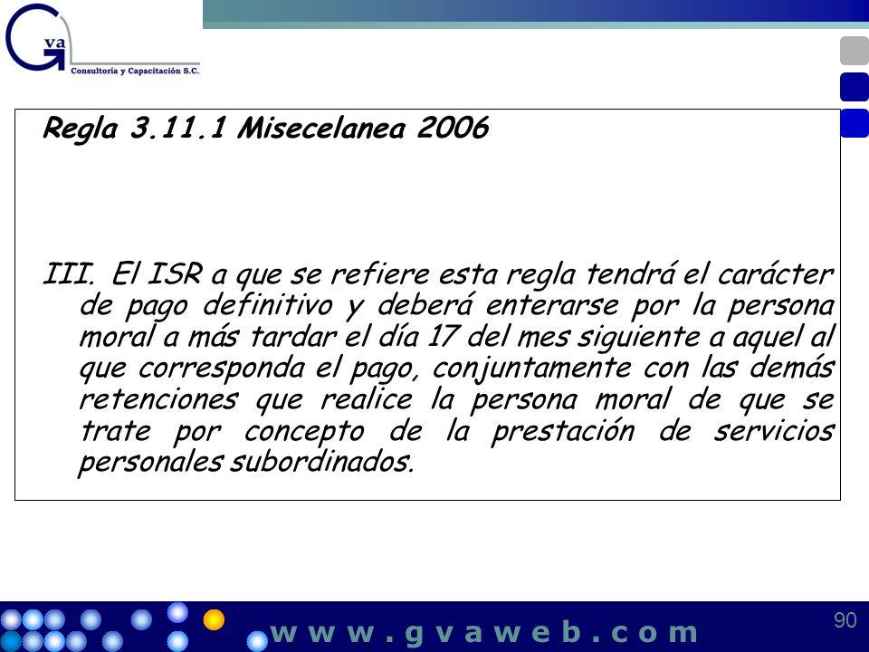 Regla 3.11.1 Misecelanea 2006