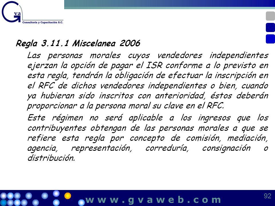 w w w . g v a w e b . c o m Regla 3.11.1 Miscelanea 2006