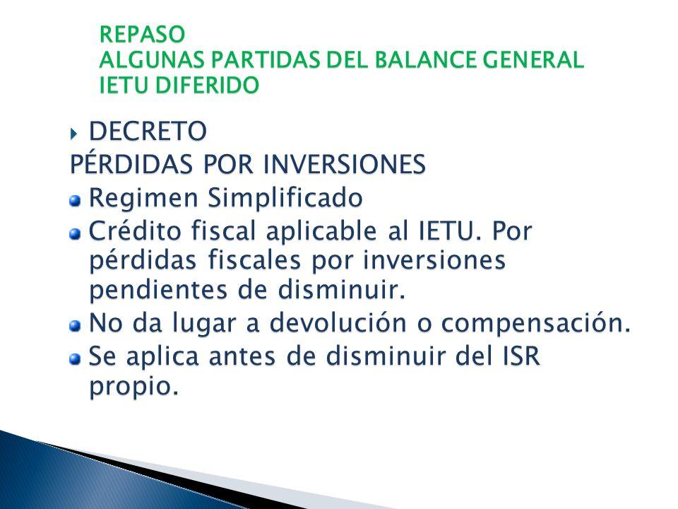 REPASO ALGUNAS PARTIDAS DEL BALANCE GENERAL IETU DIFERIDO