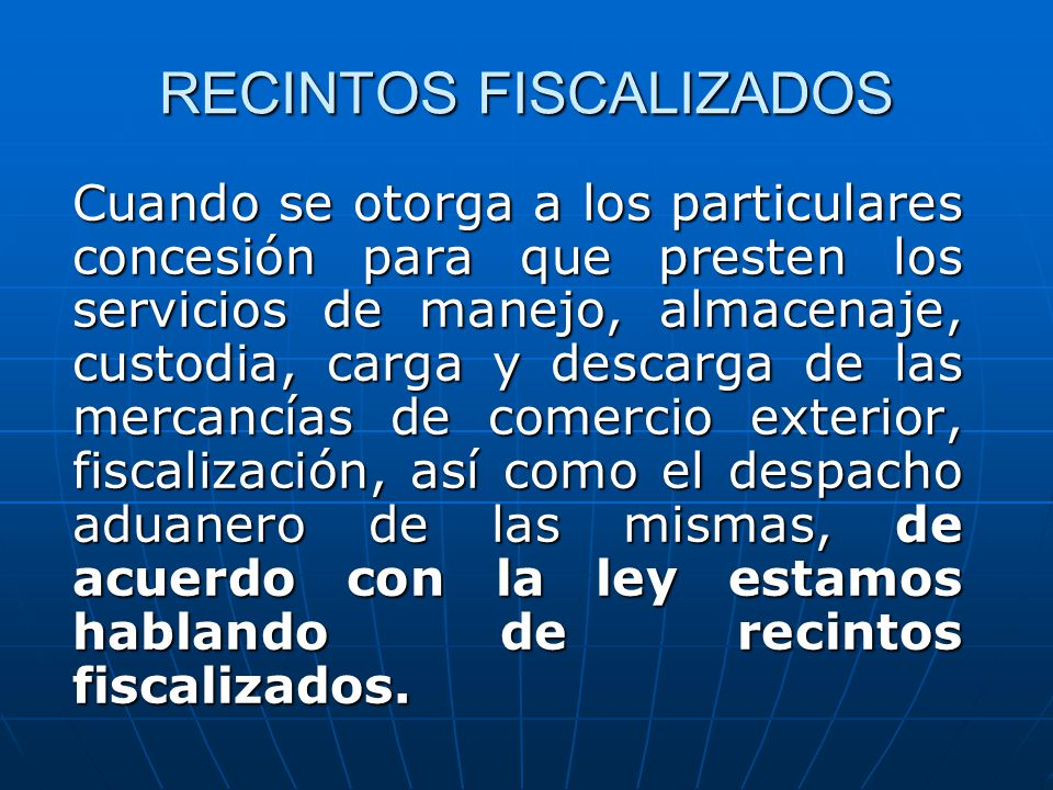 RECINTOS FISCALIZADOS
