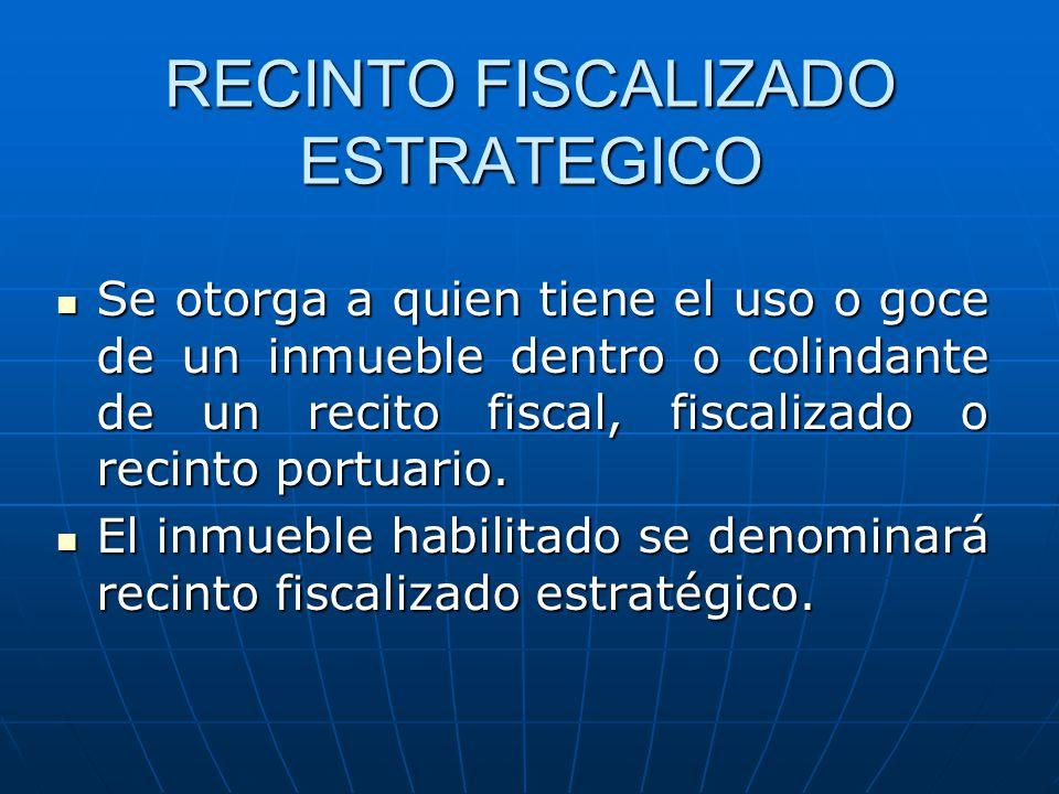 RECINTO FISCALIZADO ESTRATEGICO