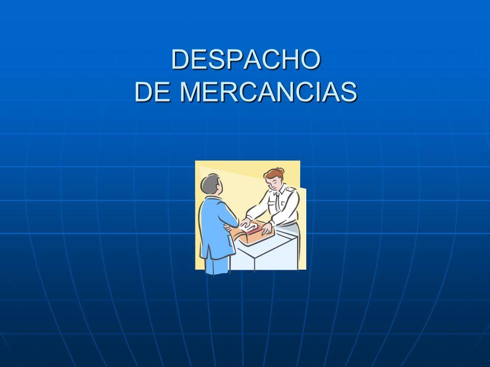 DESPACHO DE MERCANCIAS