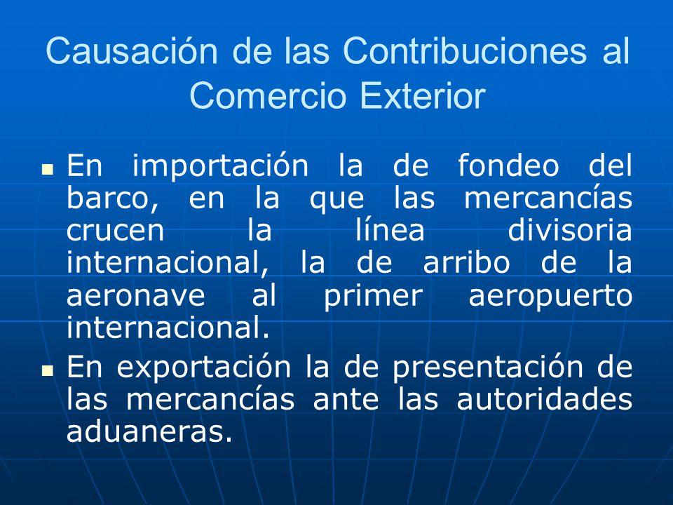 Causación de las Contribuciones al Comercio Exterior