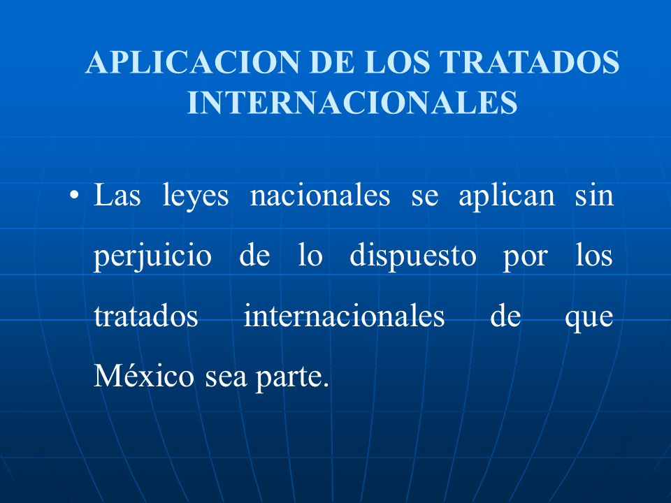 APLICACION DE LOS TRATADOS INTERNACIONALES
