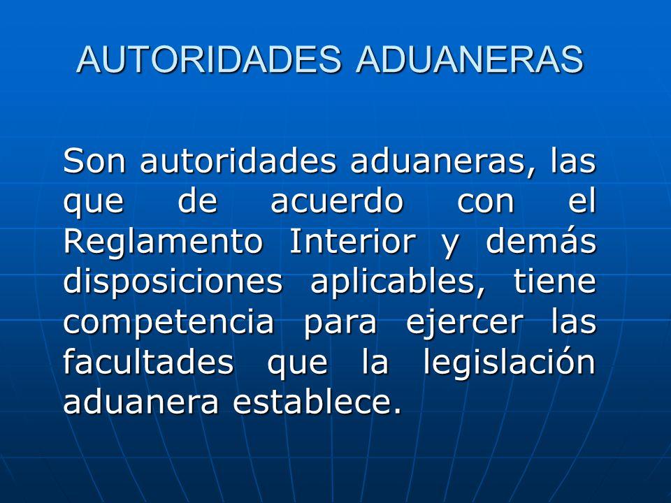 AUTORIDADES ADUANERAS