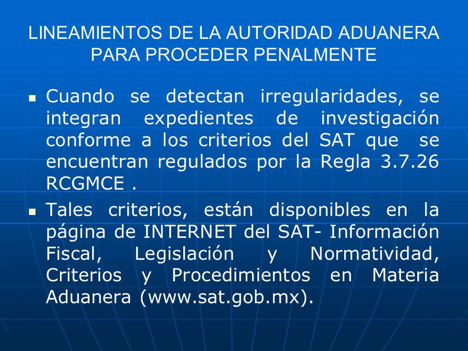 LINEAMIENTOS DE LA AUTORIDAD ADUANERA PARA PROCEDER PENALMENTE