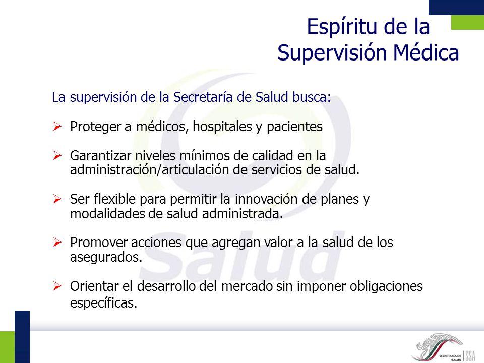 Espíritu de la Supervisión Médica