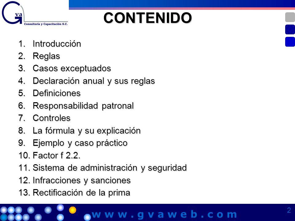 CONTENIDO w w w . g v a w e b . c o m 1. Introducción 2. Reglas