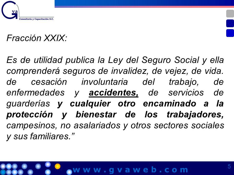 Fracción XXIX:
