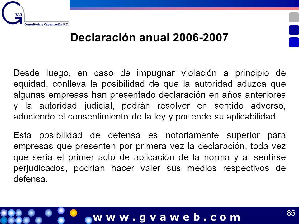 Declaración anual 2006-2007 w w w . g v a w e b . c o m