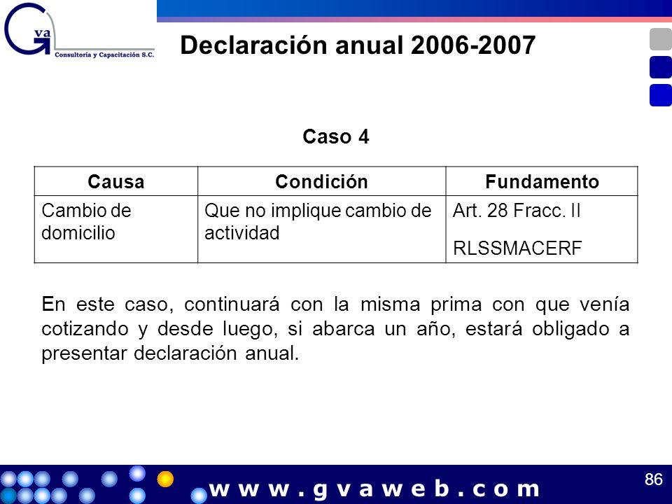 Declaración anual 2006-2007 w w w . g v a w e b . c o m Caso 4
