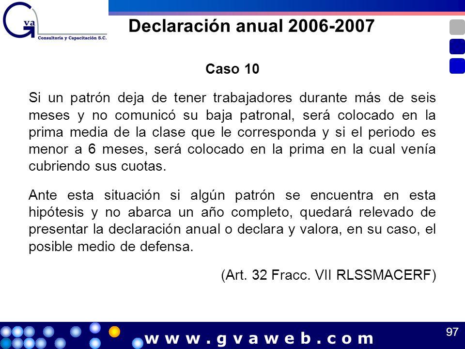 Declaración anual 2006-2007 w w w . g v a w e b . c o m Caso 10