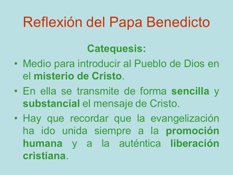 Reflexión del Papa Benedicto